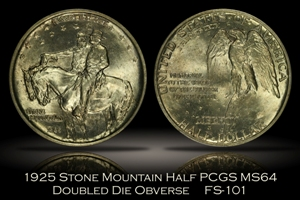 1925 Stone Mountain Half DDO FS-101 PCGS MS64