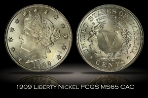 1909 Liberty Nickel PCGS MS65 CAC
