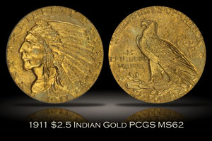 1911 $2.5 Indian Gold PCGS MS62