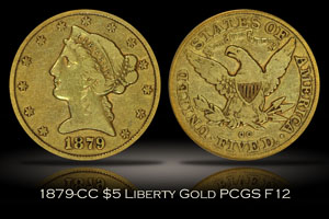 1879-CC $5 Liberty Gold PCGS F12