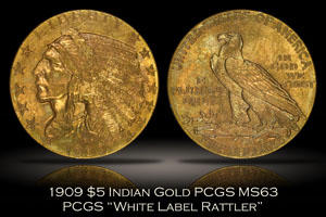 1909 $5 Indian Gold PCGS MS63 White Label Rattler