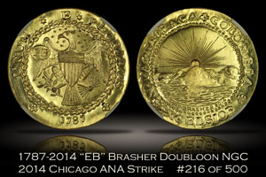 1787-2014 EB Brasher Doubloon NGC 2014 Chicago ANA No. 216/500