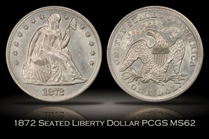 1872 Seated Liberty Silver Dollar PCGS MS62
