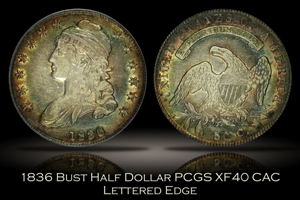 1836 Capped Bust Half Dollar Lettered Edge PCGS XF40 CAC