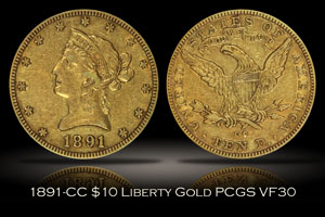 1891-CC $10 Liberty Gold PCGS VF30