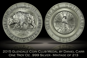 2015 Glendale Coin Club Silver Medal by Daniel Carr