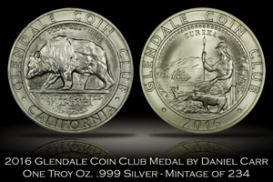 2016 Glendale Coin Club Silver Medal by Daniel Carr