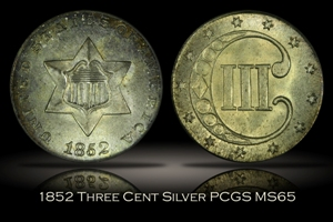 1852 Three Cent Silver PCGS MS65