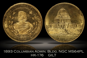 1893 Columbian Expo Administration Building Gilt HK-176 NGC MS64PL