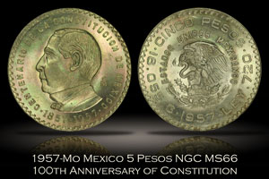 1957-Mo Mexico 5 Pesos 100th Anniversary of Constitution NGC MS66