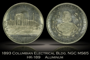 1893 Columbian Expo Electrical Building HK-189 NGC MS65