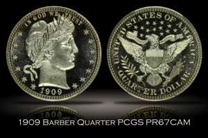 1909 Proof Barber Quarter PCGS PR67CAM