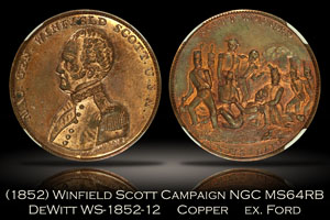 (1852) Winfield Scott Campaign Token WS-1852-12 NGC MS64RB ex. Ford
