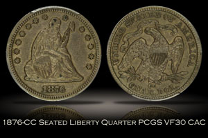 1876-CC Seated Liberty Quarter PCGS VF30 CAC