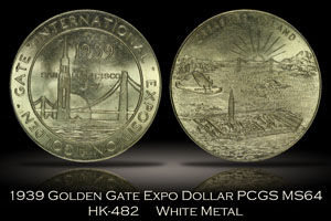 1939 Golden Gate Expo Treasure Island Dollar HK-482 White Metal PCGS MS64