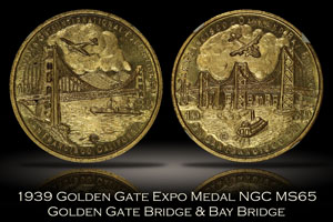 1939 Golden Gate Expo Bridge Medal HK-Unlisted NGC MS65