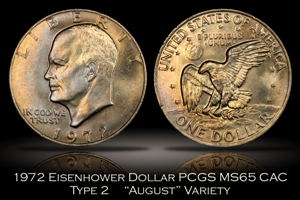 1972 Type 2 Eisenhower Dollar PCGS MS65 CAC August Variety