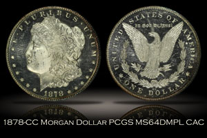 1878-CC Morgan Dollar PCGS MS64DMPL CAC