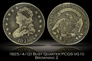 1825/4/(2) Capped Bust Quarter Browning 2 PCGS VG10