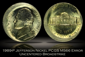1989-P Jefferson Nickel Uncentered Broadstrike Error PCGS MS66