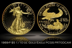 1989-P Proof $5 Gold Eagle 1/10 oz PCGS PR70DCAM