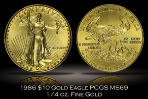 1986 $10 Gold Eagle 1/4 oz. PCGS MS69