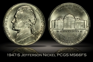 1947-S Jefferson Nickel PCGS MS66FS
