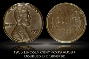 1955 Doubled Die Obverse Lincoln Cent PCGS AU58+