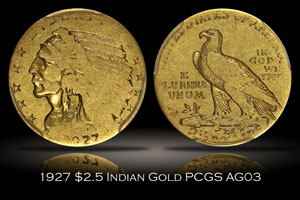 1927 $2.5 Indian Gold PCGS AG03
