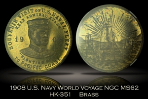 1908 U.S. Naval World Voyage Fighting Bob HK-351 NGC MS62