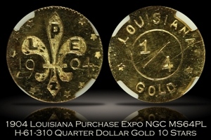 1904 Louisiana Purchase Expo 25c Gold H-61-310 NGC MS64PL