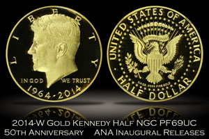 2014-W Gold Kennedy Half NGC PF69 Ultra Cameo ANA Inugural Releases