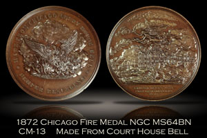 1872 Chicago Fire Court House Bell CM-13 Medal NGC MS64BN