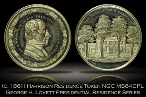 (c. 1861) William Harrison Presidential Residence Lovett Token NGC MS64DPL