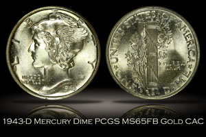 1943-D Mercury Dime PCGS MS65FB Gold CAC