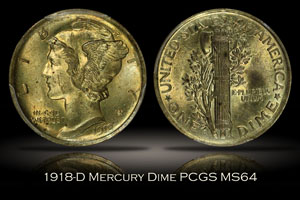 1918-D Mercury Dime PCGS MS64