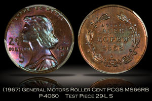 (1967) General Motors Roller Cent Pattern P-4060 PCGS MS66RB